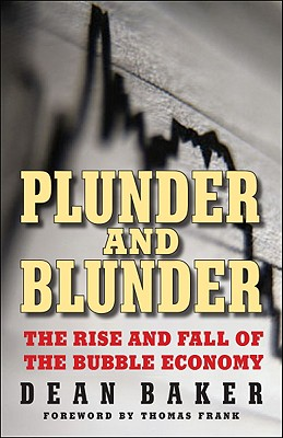 Image for Plunder and Blunder: The Rise and Fall of the Bubble Economy