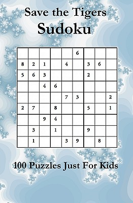 Image for Save The Tigers Sudoku: 100 Novice Puzzles