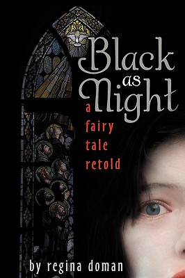 Image for Black as Night: A Fairy Tale Retold