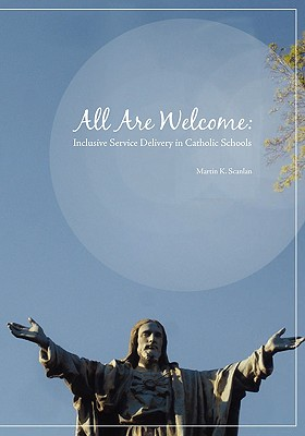 Image for All Are Welcome: Inclusive Service Delivery in Catholic Schools