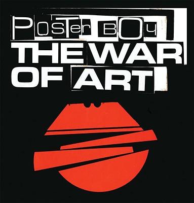 POSTER BOY : THE WAR OF ART, POSTER BOY