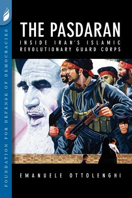 Image for The Pasdaran: Inside Iran's Islamic Revolutionary Guard Corps