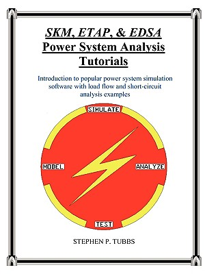 Image for SKM, ETAP, & EDSA Power System Analysis Tutorials