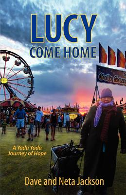 Image for Lucy Come Home (Yada Yada House of Hope Series)