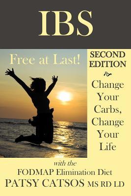 IBS-FREE AT LAST! SECOND EDITION : CHANG, PAT CATSOS