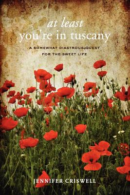 Image for At Least You're in Tuscany