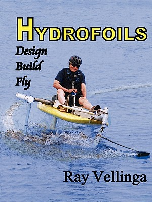 Image for Hydrofoils: Design, Build, Fly