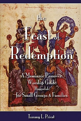 The Feast of Redemption, Priest, Tammy L.