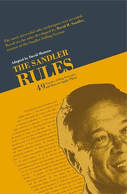 Image for The Sandler Rules: 49 Timeless Selling Principles and How to Apply Them
