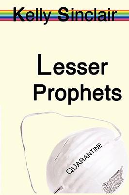 Lesser Prophets, Sinclair, Kelly