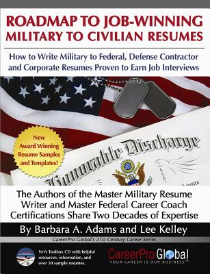 Image for Roadmap to Job-Winning Military to Civilian Resumes (CareerPro Global's 21st Century Career Series)
