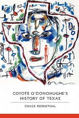 Image for Coyote O'Donohughe's History of Texas