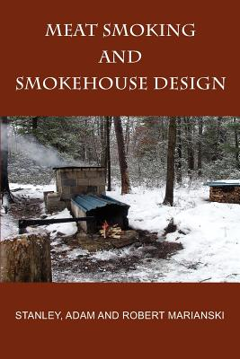 Image for Meat Smoking And Smokehouse Design
