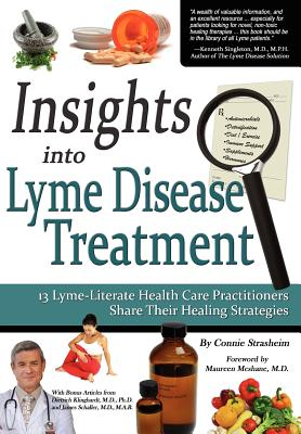 Image for Insights Into Lyme Disease Treatment: 13 Lyme-Literate Health Care Practitioners Share Their Healing Strategies