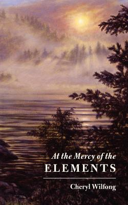 Image for At the Mercy of the Elements