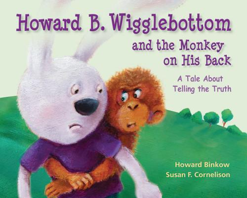 Image for Howard B. Wigglebottom and the Monkey on His Back: A Tale About Telling the Truth