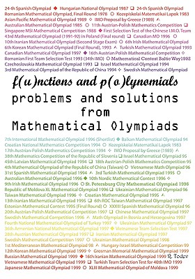 Functions and Polynomials problems and solutions from Mathematical Olympiads, Todev, R.