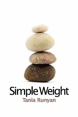 Simple Weight, Tania Runyan