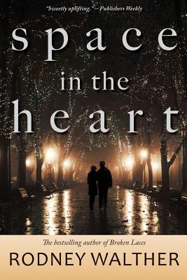 Space in the Heart, Walther, Rodney