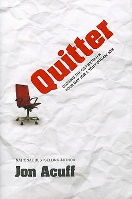 Quitter, Jon Acuff
