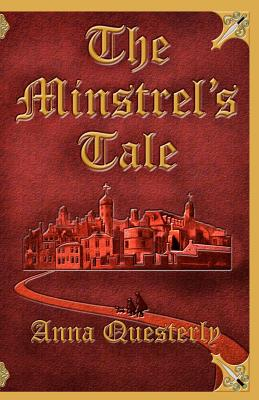 MINSTREL'S TALE, QUESTERLY, ANNA