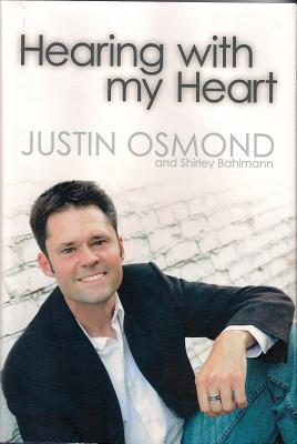 Hearing with my Heart, Justin Osmond