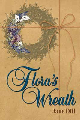 Image for Flora's Wreath (Signed First Edition)