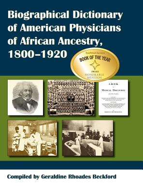 Biographical Dictionary of American Physicians of African Ancestry, 1800-1920, Geraldine Rhoades Beckford