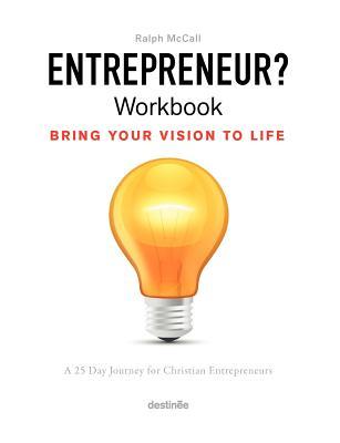 Image for Entrepreneur? Workbook: Bring Your Vision to Life