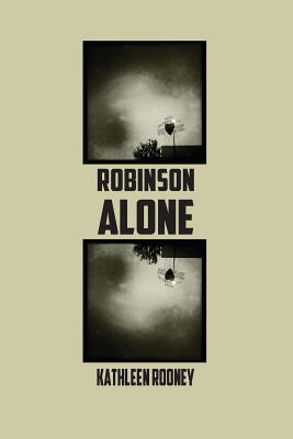 Robinson Alone, Rooney, Kathleen
