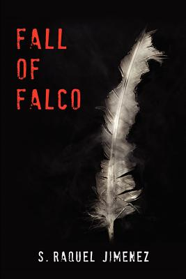 Fall of Falco, Jimenez, S Raquel