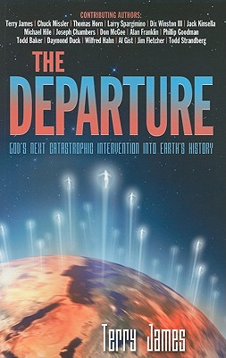 Image for The Departure: God's Next Catastrophic Intervention Into Earth's History