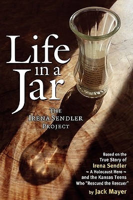 Image for Life in a Jar: The Irena Sendler Project