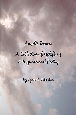 Image for Angel's Dance: A Collection of Uplifting & Inspirational Poetry