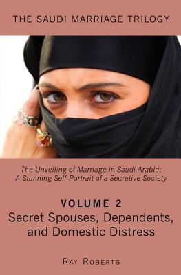 Secret Spouses, Dependents, and Domestic Distress