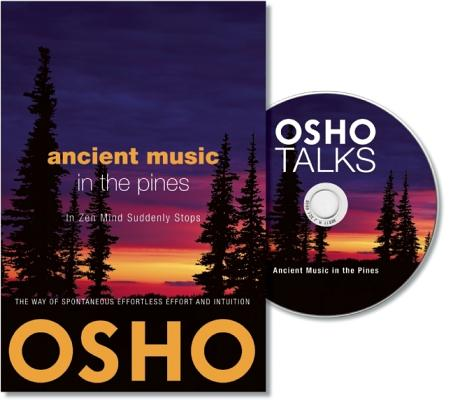 Image for Ancient Music in the Pines: In Zen, Mind Suddenly Stops