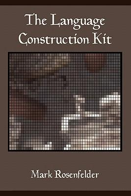 The Language Construction Kit, Rosenfelder, Mark