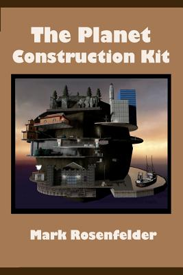 The Planet Construction Kit, Rosenfelder, Mark