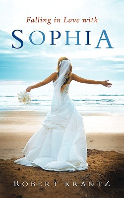 Falling in Love with Sophia, Robert Krantz