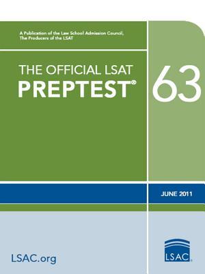 The Official LSAT PrepTest 63: (June 2011 LSAT), Law School Admission Council