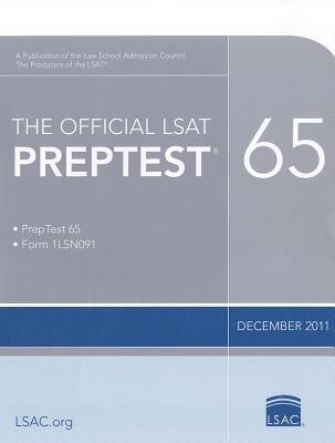 The Official LSAT PrepTest 65: (Dec. 2011 LSAT), Law School Admission Council