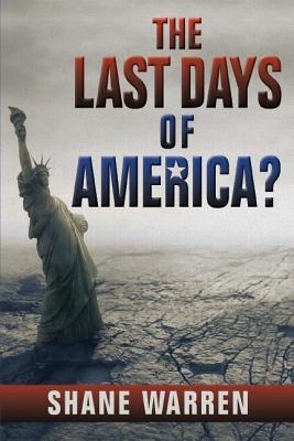 The Last Days of America?, Warren, Shane