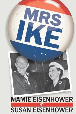 Mrs. Ike, Eisenhower, Susan