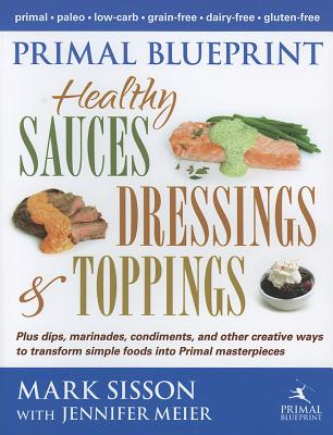 Image for Primal Blueprint Healthy Sauces, Dressings and Toppings