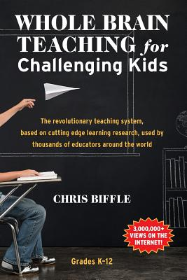 Image for Whole Brain Teaching for Challenging Kids: (and the rest of your class, too!)