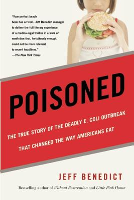 Image for Poisoned: The True Story of the Deadly E. Coli Outbreak That Changed the Way Americans Eat