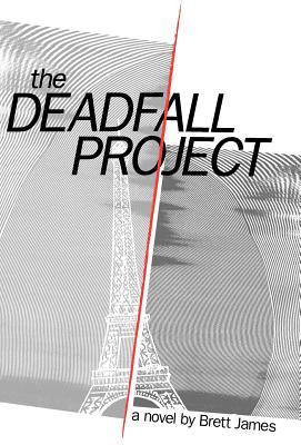 The Deadfall Project, Brett, James; James, Brett