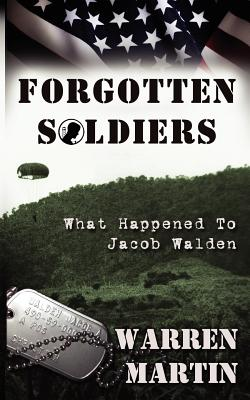 Image for Forgotten Soldiers: What Happened to Jacob Walden: What Happened to Jacob Waden