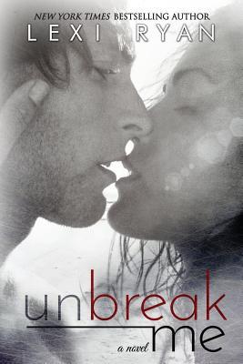 Unbreak Me, Ryan, Lexi