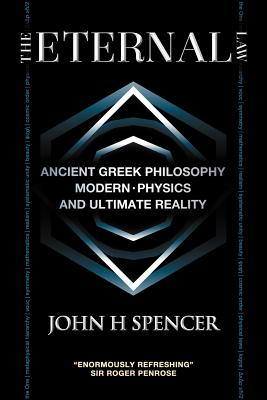 Image for Eternal Law : Ancient Greek Philosophy, Modern Physics, and Ultimate Reality